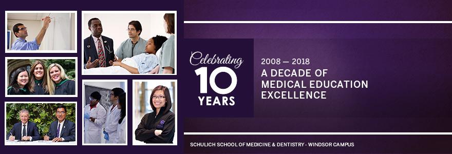 Windsor Campus 10th Anniversary - Schulich School of