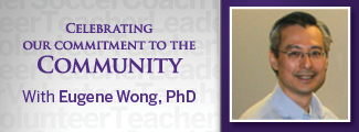 Commitment to the Community with Eugene Wong