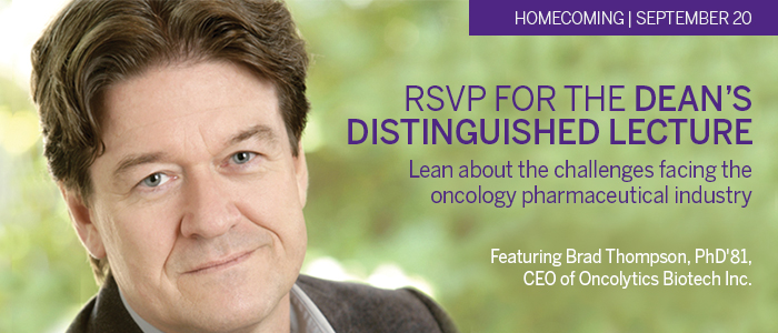 Join us for the inaugural Dean's Distinguished Lecture September 20, 2014 featuring Brad Thompson, PhD