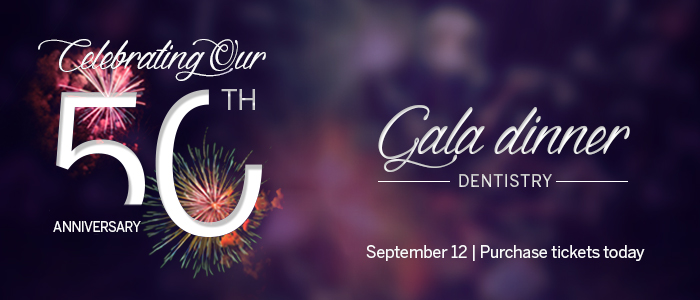 Dentistry 50th Anniversary Gala.