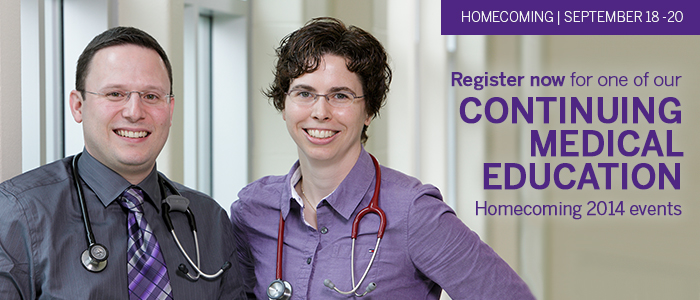 Register now for one of our Homecoming CME events. September 18 - 20