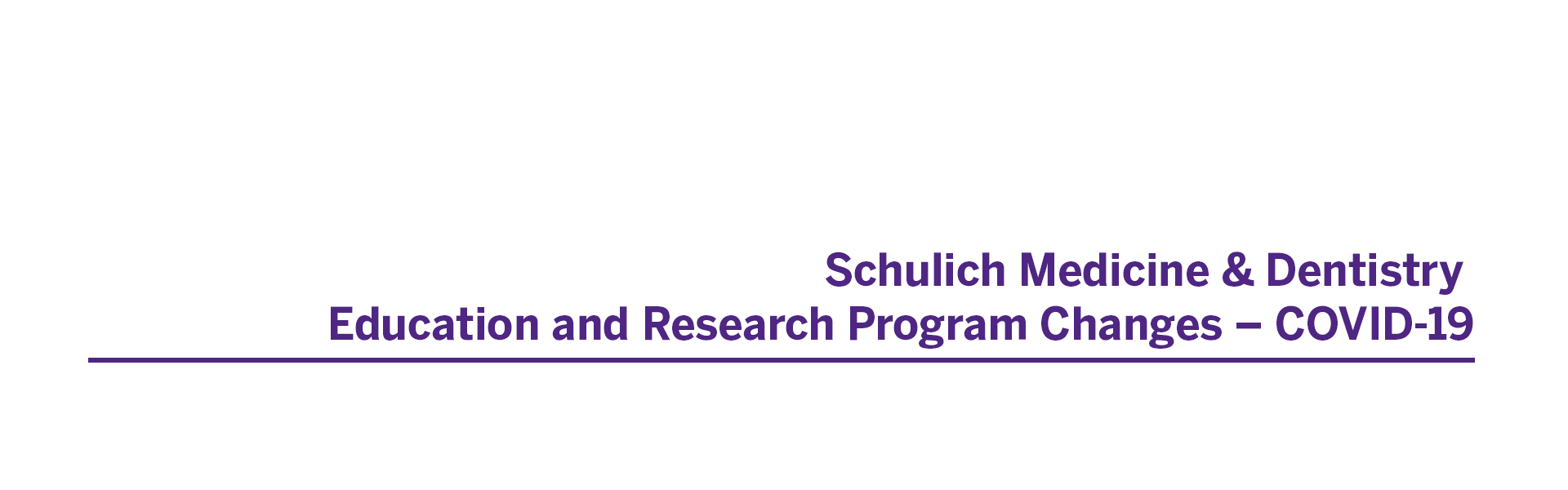 Schulich Medicine & Dentistry Education and Research Program Changes – COVID-19